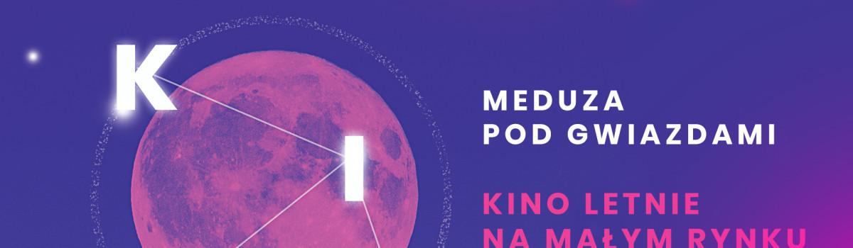 Meduza pod gwiazdami – Kino letnie na Małym Rynku