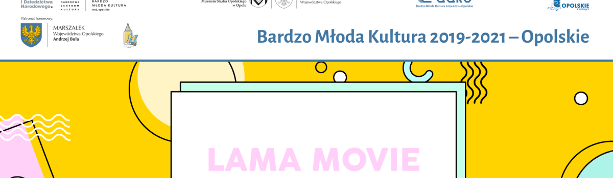 Lama Movie – bądź kreatywny!