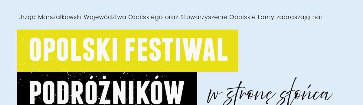 """Opolski Festiwal Podróżników """"W stronę Słońca"""" – WARSZTATY"""