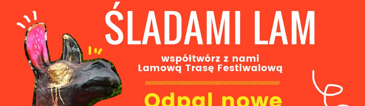 ŚLADAMI LAM – ODPAL NOWE LAMY